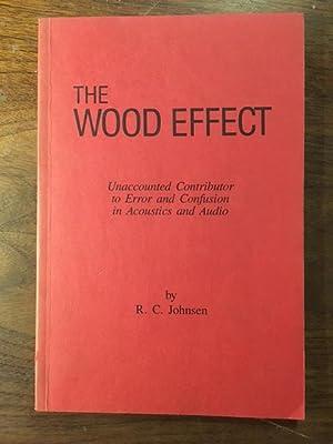 Wood Effect: Unaccounted Contributor to Error Confusion: Johnsen, R. C.