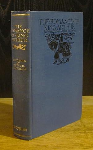 The Romance of King Arthur and His: Malory, Sir Thomas;