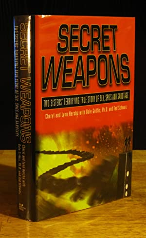 Secret Weapons : Two Sisters' Terrifying True: Hersha, Cheryl; Hersha,