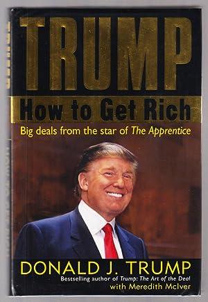 Trump: How to Get Rich - Big: Trump, Donald J.;