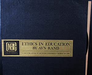 Ethics in Education (Signed L.P.): Rand, Ayn