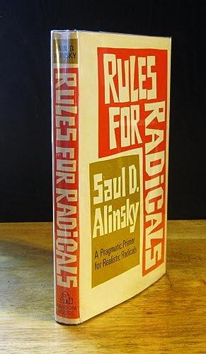 Rules For Radicals: A Pragmatic Primer for: Alinsky, Saul D.