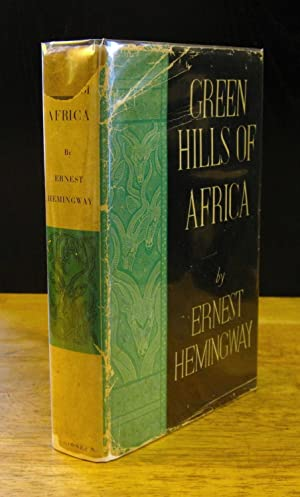 Green Hills of Africa [Signed First Edition]: Hemingway, Ernest