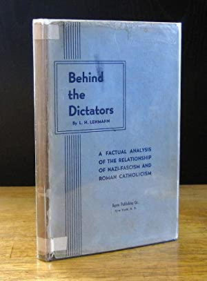 Behind the Dictators: A Factual Analysis of the Relationship of Nazi Fascism and Roman Catholicism