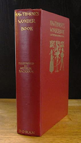 A Wonder Book Illustrated By Arthur Rackham: Hawthorne, Nathaniel
