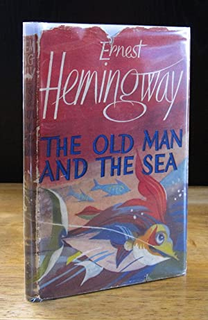 The Old Man and the Sea [First: Hemingway, Ernest