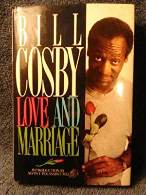 Love and Marraige: Bill Cosby