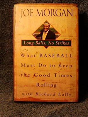 Joe Morgan: Long balls, no strikes