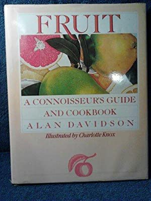 Fruit A Connoissseur's Guide
