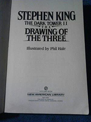 The Drawing of the Three (The Dark Tower II): Stephen King
