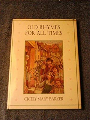 Old Rhymes for All Times (Flower Fairies)
