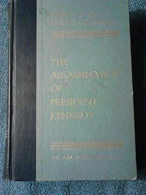 Report of the Warren commission The Assassination: The New York