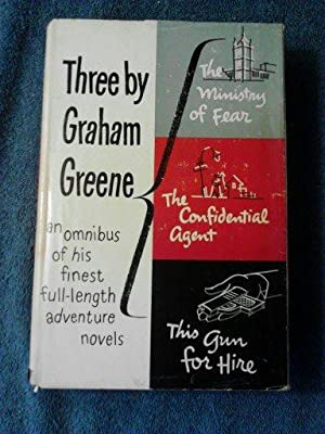 Three by Graham Greene An Omnibus of his Finest Full-Length Adventure Novels