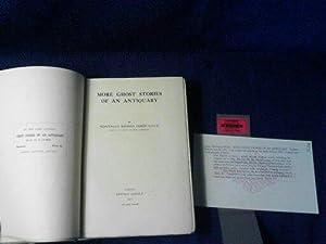 More Ghosts Stories of an Antiquary: Montague Rhodes James, Litt.D.
