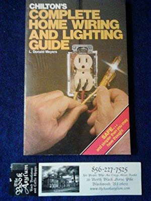 Chilton's Complete Home Wiring & Lighting Guide
