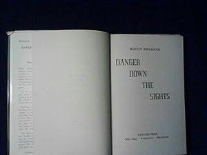 Danger Down the Sights: Barney Berlinger