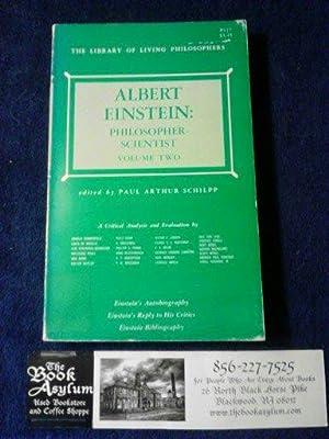 Albert Einstein: Philosopher-Scientist Volume Two: Paul Arthur Schilpp