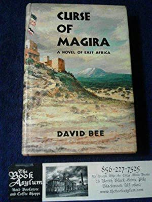 Curse of Magira A Novel of East Africa