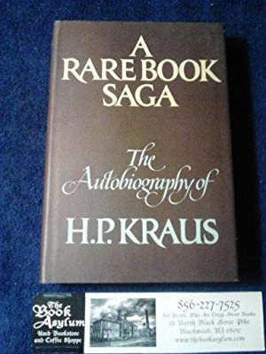 A Rare Book Saga: The Autobiography of H. P. Kraus