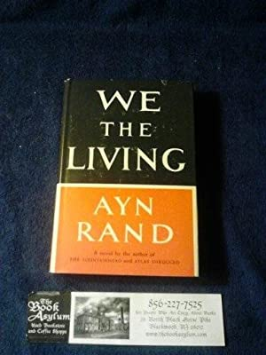 We the Living: Ayn Rand