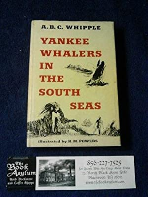 Yankee Whalers in the South Seas