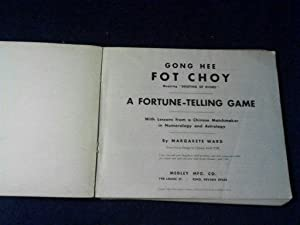 Gong Hee Fot Choy A Fortune-Telling Game: Margarete Ward