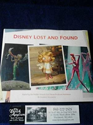 Disney Lost and Found: Exploring the Hidden Artwork from Never-Produced Animation (Disney Edition...
