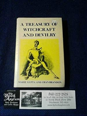 A treasury of Witchcraft and Devilry