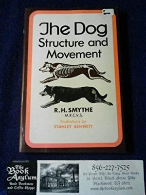 The dog; structure and movement,