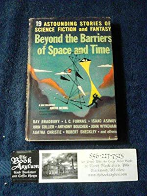 Beyond the barriers of space and time 19 astounding stories of science fiction and fantasy
