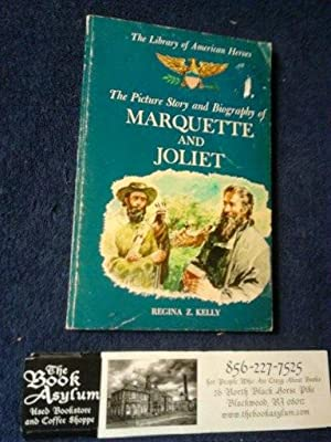 The Picture Story and Biography of Marquette and Joliet