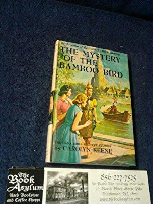 The Dana Girls Mystery Stories No. 22: The Mystery of the Bamboo Bird