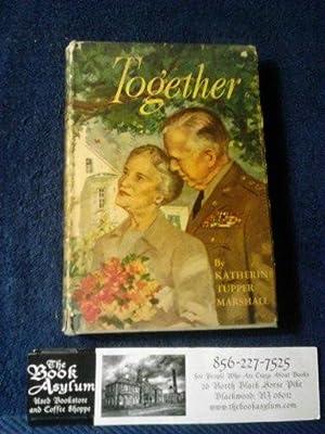 Together: Katherine Tupper Marshall