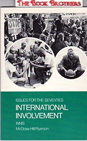 International Involvement:Issues for the Seventies: Hugh Innis:Editor