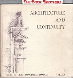 Architecture and Continuity,Themes 1: Kentish Town Projects 1978-81,Diploma Unit 1: Archectectural ...