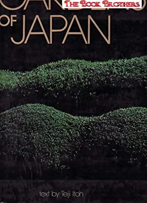 The Gardens of Japan: Text By Teiji Itoh