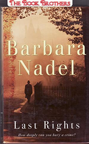 Last Rights (SIGNED): Nadel, Barbara