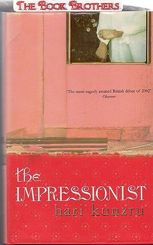 The Impressionist (SIGNED): Kunzru, Hari