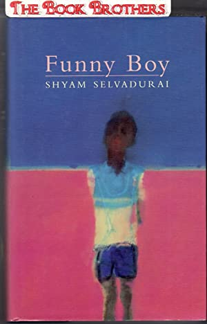Funny Boy : A Novel in Six Stories (SIGNED): Selvadurai, Shyam