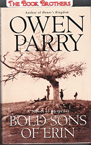 Bold Sons of Erin (SIGNED): Parry, Owen