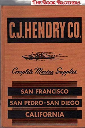 C.J.Hendry Company:Marine Supplies and Hardware,Fisherman's Supplies,Catalog 45