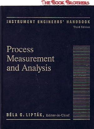 Instrument Engineers' Handbook: Process Measurement and Analysis: Bela G. Liptak:Editor