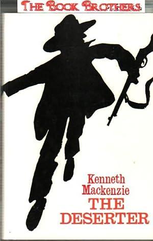 The Deserter: Kenneth MacKenzie