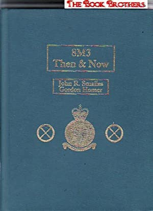 8M3 Then & Now: John R. Smailes;Gordon Homer