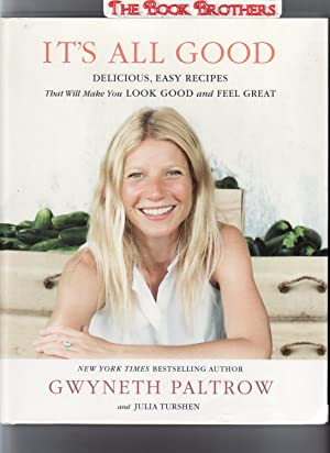 It's All Good:Delicious,Easy Recipes That Will Make: Paltrow,Gwyneth;Turshen,Julia