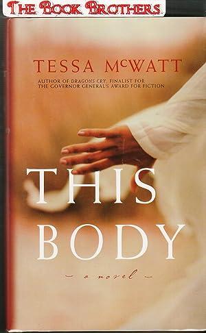 This Body (SIGNED): McWatt, Tessa