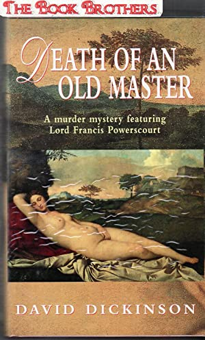 Death of an Old Master : The Third in the Lord Francis Powerscourt Mystery Series (SIGNED): ...