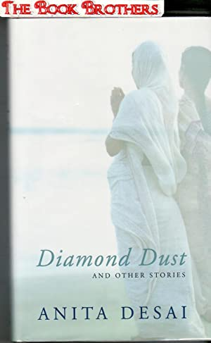 Diamond Dust and Other Stories (SIGNED): Desai, Anita