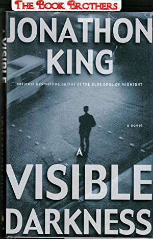 A Visible Darkness (SIGNED): King, Jonathon