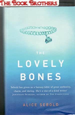 The Lovely Bones (SIGNED): Sebold, Alice